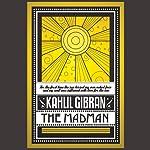 The Madman | Kahlil Gibran
