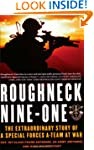 Roughneck Nine-One: The Extraordinary...