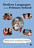 Modern Languages in the Primary School (1848601298) by Hood, Philip