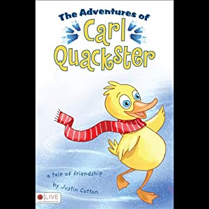 The Adventures of Carl Quackster Audiobook