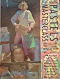 Pastels Masterclass: Learning from Professional Artists at Work (0004126629) by Martin, Judy