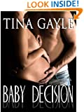 Baby Decision: (New Adult & College Romance, A Loving Choice)