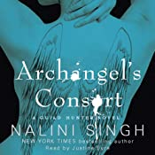 Archangel's Consort: The Guild Hunter Series, Book 3 | [Nalini Singh]