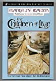 The Children of Llyr (Collier Nucleus Fantasy Classics) (0020264747) by Walton, Evangeline