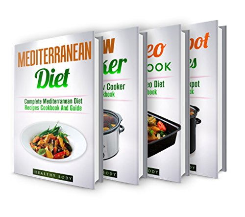 Mediterranean: Slow Cooker: Paleo: Crockpot: Box Set: The Ultimate Recipes Cookbook Box Set(30+ Free Books Included!) (Mediterranean Diet, Mediterranean ... Beginners Guide, Mediterranean, Cooking) by ReadereBookClub, HealthyBody, Jack Naraine
