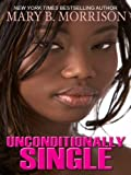 Unconditionally Single (Thorndike African-American)