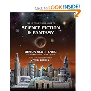 The Writer's Digest Guide to Science Fiction & Fantasy by Orson Scott Card, Editors of Writers Digest Books and Terry Brooks