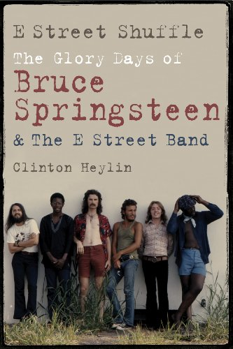 e-street-shuffle-the-glory-days-of-bruce-springsteen-and-the-e-street-band-english-edition