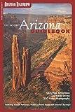 The Insiders Arizona Guidebook (Arizona Highways: Travel Arizona Collection)
