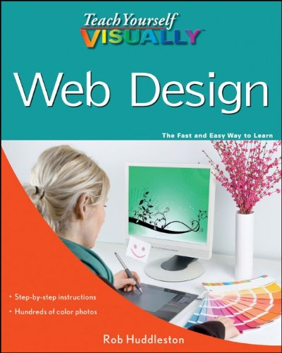Teach Yourself VISUALLY Web Design (Teach Yourself...