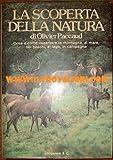 La scoperta della natura - Cosa e come osservare in montagna, al mare, nei boschi, al lago, in campagna