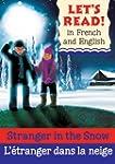 Stranger in the Snow/L'etranger dans...