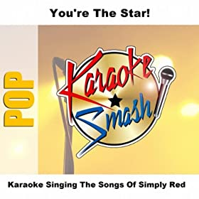 Never Never Love (karaoke-version) As Made Famous By: Simply Red