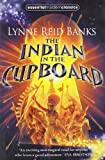 Lynne Reid Banks The Indian in the Cupboard (Essential Modern Classics, Book 1)