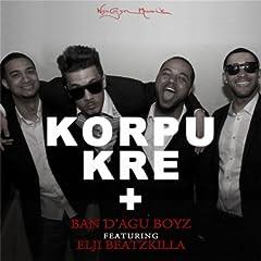 Korpu Kre + (feat. Elji Beatzkilla)