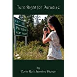 Turn Right for Paradiseby Corin Ruth Jasmine Dienes