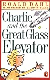 Charlie and the Great Glass Elevator (0141301120) by Roald Dahl