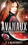 Avanaux: A Hickory Lace Scifi-Fantasy Adventure (The Prosperine Trilogy Book 1)