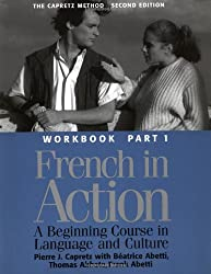 French in Action: A Beginning Course in Language and Culture - Workbook, Part 1 made by Yale University Press