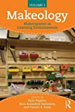 img - for Makeology: Makerspaces as Learning Environments (Volume 1) book / textbook / text book