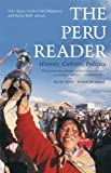 img - for The Peru Reader: History, Culture, Politics:2nd (Second) edition book / textbook / text book
