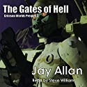 The Gates of Hell: Crimson Worlds Prequel, Book 3 (       UNABRIDGED) by Jay Allan Narrated by Steve Williams