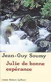 Julie de bonne espérance : roman
