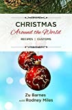 Christmas Around the World: RECIPES  |  CUSTOMS