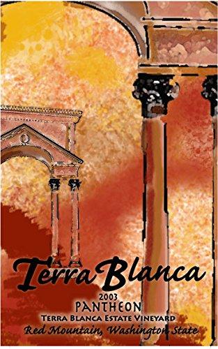 """2003 Terra Blanca Estate """"Pantheon"""" Red Mountain Red Blend 750 Ml"""