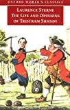 Laurence Sterne The Life and Opinions of Tristram Shandy, Gentleman (Oxford World's Classics)