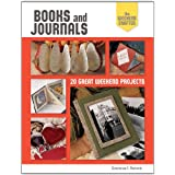 The Weekend Crafter: Books and Journals: 20 Great Weekend Projects ~ Constance E. Richards