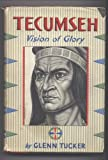 img - for Tecumseh : Vision of Glory book / textbook / text book