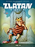 """Zlatan Style - tome 3 Pays de """"Censuré"""""""