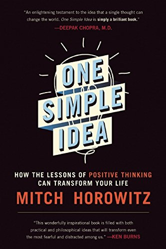 One Simple Idea: How the Lessons of Positive Thinking Can Transform Your Life (Emerson Baker compare prices)