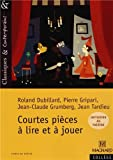 img - for Courtes Pieces a Lire Et a Jouer (French Edition) book / textbook / text book