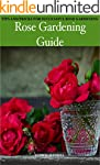Rose Gardening Guide - Tips and Trick...