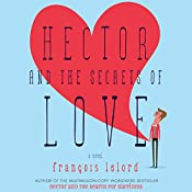 Hector and the Secrets of Love | François Lelord