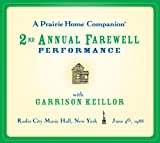 A Prairie Home Companion: The 2nd Annual Farewell Performance