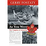 As You Were: The Tragedy at Valcartierby Gerry Fostaty