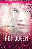 The Iron Queen (Harlequin Teen)