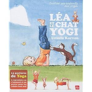 Léa et le chat Yogi : Initier ses enfants au yoga