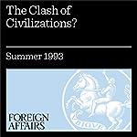 The Clash of Civilizations? | Samuel P. Huntington