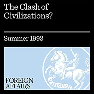 The Clash of Civilizations?