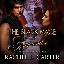 Apprentice: The Black Mage | Livre audio Auteur(s) : Rachel E. Carter Narrateur(s) : Melissa Moran