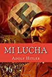 img - for Mi Lucha (Mein Kampf) (Spanish Edition) book / textbook / text book