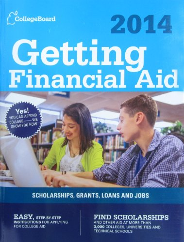 Getting Financial Aid 2014 (College Board Guide to Getting Financial Aid)