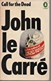 Call for the Dead (0140020667) by John Le Carré