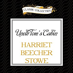 Uncle Tom's Cabin Audiobook