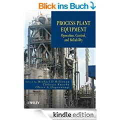 Process Plant Equipment: Operation, Control, and Reliability
