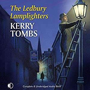 The Ledbury Lamplighters Audiobook